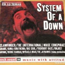 CDs de Música: ROCK SOUND , CD Nº 45, SYSTEM OF A DOWN ANATHEMA JAYHAWKS BERRI TXARRAK BIG SOUL UNJUST GRADE. Lote 133730366