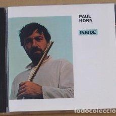 CDs de Música: PAUL HORN - INSIDE (CD) 1987 - 11 TEMAS - RCD 10040. Lote 133745570