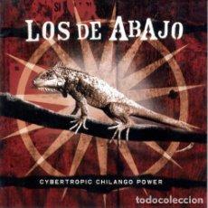 CDs de Música: LOS DE ABAJO – CYBERTROPIC CHILANGO POWER (EU, 2002). Lote 133766390
