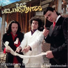 CDs de Música: LOS DELINQÜENTES – ARQUITECTURA DEL AIRE EN LA CALLE (ESPAÑA, 2003). Lote 133766758