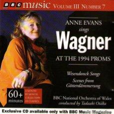 CDs de Música: ANNE EVANS SINGS WAGNER AT THE 1994 PROMS - CD ALBUM - 8 TRACKS - BBC MUSIC MAGAZINE 1995. Lote 133833950