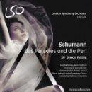 CDs de Música: SCHUMANN - DAS PARADIES UND DIE PERI (2SACD) LSO, SIR SIMON RATTLE. Lote 133843830