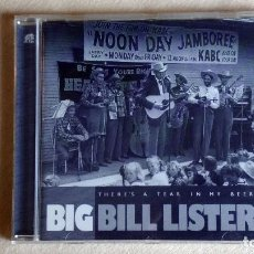 CDs de Música: BIG BILL LISTER - THERE'S A TEAR IN MY BEER - CD. BEAR FAMILY RECORDS. 1999. Lote 133902198
