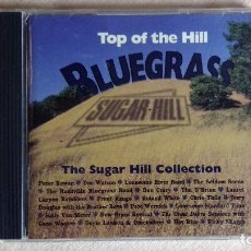 CDs de Música: BLUEGRASS - TOP OF THE HILL - CD. SUGAR HILL RECORDS. 1995. Lote 133904462