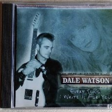 CDs de Música: DALE WATSON - EVERY SONG I WRITE IS FOR YOU - CD. CSCCD 1024. AÑO 2001. Lote 133911626