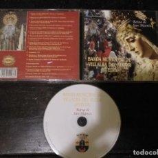 CDs de Música: CD SEMANA SANTA HUELVA BANDA MUNICIPAL DE VILLALBA DEL ALCOR . REINA DE SAN MARTIN . Lote 134123166