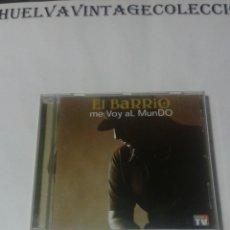 CDs de Música: EL BARRIO, ME VOY AL MUNDO, ÁLBUM DEL AÑO 2002 - CD.. Lote 134128499