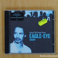 CDs de Música: EAGLE EYE CHERRY - LIVING IN THE PRESENT FUTURE - CD. Lote 134314678