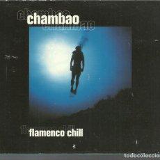CDs de Música: CHAMBAO - FLAMENCO CHILL - CD DOBLE SONY 2002. Lote 134362970