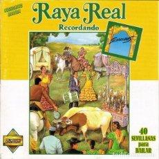 CDs de Música: RAYA REAL - RECORDANDO - CD . Lote 134415530