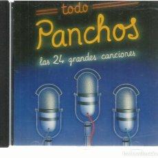 CDs de Música: PANCHOS - TODO PANCHOS - LAS 24 GRANDES CANCIONES - CD CBS 1990. Lote 134528618
