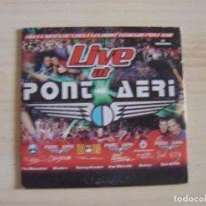 CDs de Música: LIVE AT PONT AERI - CD MAXI-SINGLE PROMOCIONAL - XAVI METRALLA, SKUDERO, DANY B.P.M.... Lote 134559898