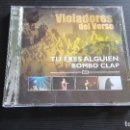 CDs de Música: VIOLADORES DEL VERSO - TU ERES ALGUIEN BOMBO CLAP - CD + DVD - RAP SOLO - BOA - 2003. Lote 134756298