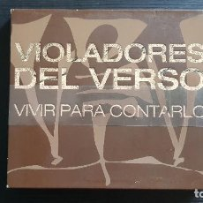CDs de Música: VIOLADORES DEL VERSO - VIVIR PARA CONTARLO - CD + DVD + DVD PROMO EL CORTE INGLÉS - RAP SOLO - 2006. Lote 134756838