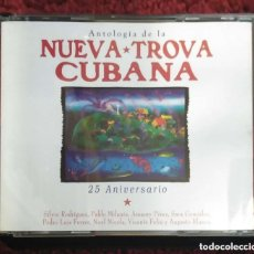 CDs de Música: ANTOLOGIA DE LA NUEVA TROVA CUBANA (25 ANIVERSARIO) 2 CD'S 1998 - SILVIO, P. MILANÉS, AMAURY PEREZ... Lote 134794182