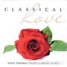CDs de Música: CLASSICAL LOVE (2 CDS) LOVE THEMES FROM CLASSIC FILMS. Lote 134855594