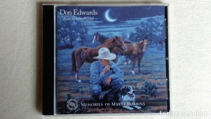 DON EDWARDS - KIN TO THE WIND. MEMORIES OF MARTY ROBBINS - CD. DUALTONE. 2001 (Música - CD's Country y Folk)