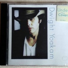 CDs de Música: DWIGHT YOAKAM - UNDER THE COVERS - CD. REPRISE RECORDS, A TIME WAGNER COMPANY. AÑO 1997. Lote 134859458