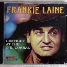 CDs de Música: FRANKIE LAINE - GUNFIGHT AT THE O.K. CORRAL - CD. SARABANDAS SRL. AÑO 1991. Lote 134860462