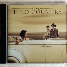 CDs de Música: THE HI-LO COUNTRY - MUSIC FROM AND INSPIRED BY THE MOTION PICTURE - CD. TVT SOUNDTRAX. AÑO 1999. Lote 134870322