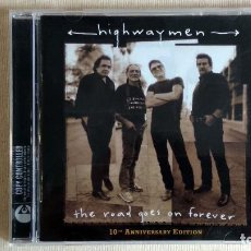 CDs de Música: HIGHWAYMEN - THE ROAD GOES ON FOREVER: 10TH ANNIVERSARY EDITION - CD. CAPITOL RECORDS . AÑO 2005. Lote 134870774
