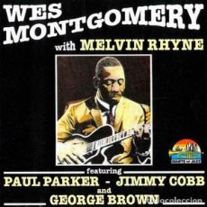 CDs de Música: WES MONTGOMERY WITH MELVIN RHYNE. Lote 134875422
