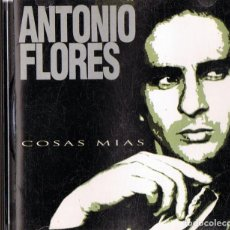 CDs de Música: ANTONIO FLORES ¨COSAS MIAS¨ (CD). Lote 134891142