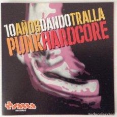 CDs de Música: TRALLA RECORD 10 AÑOS DE HARDCORE GRB RATOS DE PORAO ANTI DOGMATIKS KANGRENA. Lote 134955630