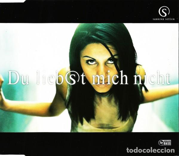 SABRINA SETLUR – DU LIEBST MICH NICHT (GERMANY, 1997. CD, MAXI-SINGLE) (Música - CD's Otros Estilos)