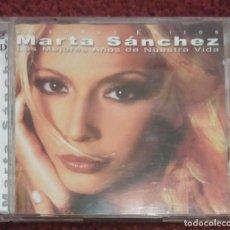 CDs de Música: MARTA SANCHEZ (LOS MEJORES AÑOS DE NUESTRA VIDA - GRANDES EXITOS) 2 CD'S 2001. Lote 135559834