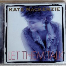 CDs de Música: KATE MACKENZIE - LET THEM TALK - CD. RED HOUSE RECORDS. AÑO 1994. Lote 135807230
