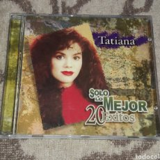 CDs de Música: TATIANA, SOLO LO MEJOR, 20 EXITOS. Lote 135807591