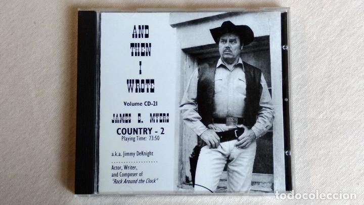 JAMES E. MYERS - AND THEN I WROTE COUNTRY-2 - CD. (Música - CD's Country y Folk)