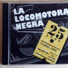 CDs de Música: LA LOCOMOTORA NEGRA - 25 ANYS - CD. MPO IBÉRICA - PDI BARCELONA. AÑO 1995. Lote 135812626