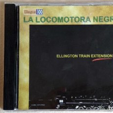 CDs de Música: LA LOCOMOTORA NEGRA - ELLINGTON TRAIN EXTENSION - CD. PDI BARCELONA. AÑO 1999. Lote 135813586