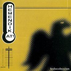 CDs de Música: HEMENDIK AT! - HEMENDIK AT!. Lote 142239800