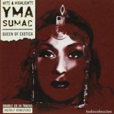 CDs de Música: YMA SUMAC - QUEEN OF EXOTICA - HITS & HIGHLIGHTS. Lote 136014478