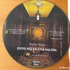 CDs de Música: NACHO VEGAS ESTO NO ES UNA SALIDA LIMBO STARR 2005 CON HOJA PROMOCIONAL. Lote 151895070