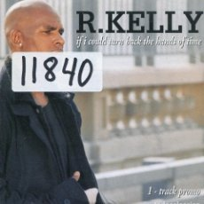 CDs de Música: R.KELLY / IF I COULD TURN BACK THE HANDS OF TIME (CD SINGLE CARTON PROMO 1998). Lote 136165866