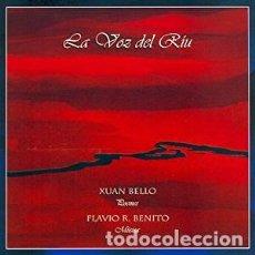 CDs de Música: XUAN BELLO/FLAVIO R. BENITO - LA VOZ DEL RIU (CD). Lote 136246190