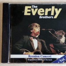 CDs de Música: THE EVERLY BROTHERS - THE REUNION CONCERT VOL. 1 - CD. ELAP MUSIC. AÑO 1996 . Lote 136310062