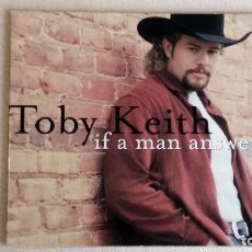 CDs de Música: TOBY KEITH - IF A MAN ANSWERS - CD. MERCURY RECORDS. AÑO 1999. . Lote 136317894