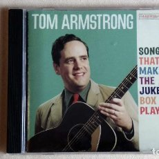 CDs de Música: TOM ARMSTRONG - SONGS THAT MAKE THE JUKEBOX PLAY - CD. CARSWELL RECORDS. AÑO 2002 . Lote 136384262