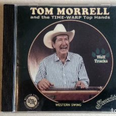 CDs de Música: TOM MORRELL & THE TIME-WARP TOP HAND - WOLF TRACKS - CD. WESTERN JUBILEE RECORDS. AÑO 1999 . Lote 136385774