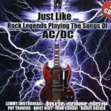 CDs de Música: JUST LIKE... ROCK LEGENDS PLAYING THE SONGS OF AC/DC (N28116 2CD, 2010) PRECINTADO!. Lote 136493082