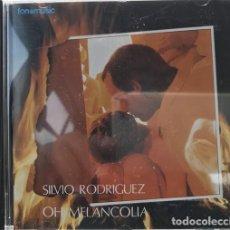 CDs de Música: SILVIO RODRIGUEZ - OH MELANCOLIA - CD FONOMUSIC CD-3030. Lote 136744130