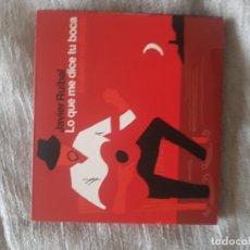 CDs de Música: JAVIER RUIBAL CD+DVD LO QUE ME DICE TU BOCA, 18 CHULOS, GRABADO EN DIRECTO. Lote 137129066