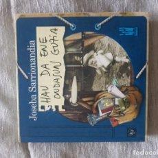 CDs de Música: JOSEBA SARRIONANDIA HAU DA ENE ONDASUN GUZIA, CD+LIBRO ED.TXALAPARTA. Lote 137146978