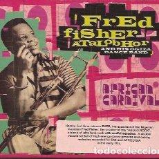CDs de Música: CD-FRED FISHER ATALOBHOR AFRICAN CARNIVAL VAMPI 109 2 CD´S PRECINTADO. Lote 137284070