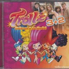 CDs de Música: TROLLZ 3+2,MELENAS A LA MODA EDICION MADE IN EU DEL 2005. Lote 137349226
